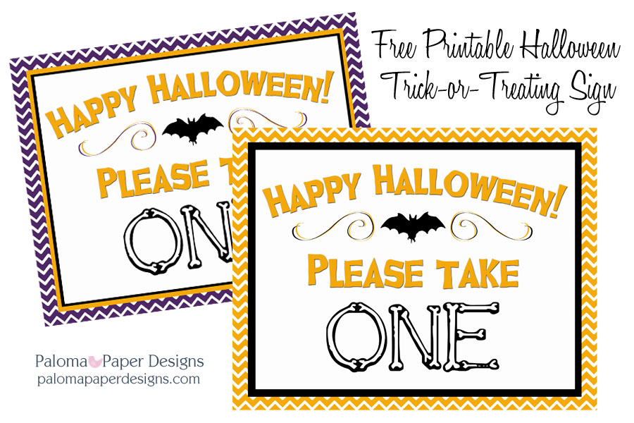 image relating to Free Printable Please Take One Sign named Halloween Trick-or-Handle Printable Paloma Paper Types